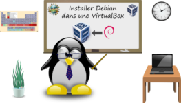 Comment installer Debian dans VirtualBox