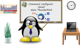 Configurer Thunderbird avec Gmail, Google Contacts et Agenda