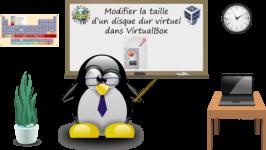 Comment modifier la taille d'un disque dur virtuel dans VirtualBox