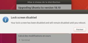 Mise à niveau vers Ubuntu 18.10 - Désactivation lock screen
