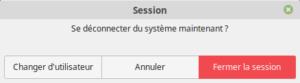 Fenêtre déconnecter Linux Mint 19.1