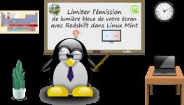 Comment limiter l'émission de lumière bleue avec redshift dans Linux Mint