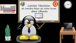 Comment limiter l'émission de lumière bleue dans Ubuntu