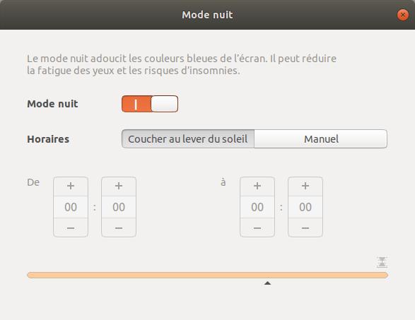 Ubuntu 18.04 - réglages du mode nuit pour limiter la lumière bleu la nuit