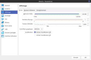 Paramètres de la Virtualbox Ubuntu - Affichage - écran