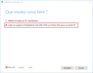 clé USB bootable installation Windows 10 - 2 - créer support installation