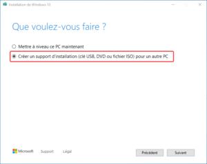 clé USB bootable installation Windows 10 - 2 - créer support installation