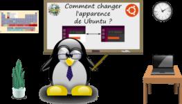Comment changer l'apparence et le thème de Ubuntu