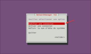 nmtui - modifier connexion réseau