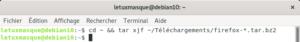 Décompression de l'archive Firefox dans le dossier votre dossier home
