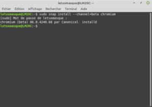 Exemple sous Linux Mint de la commande : snap install --channel=beta chromium