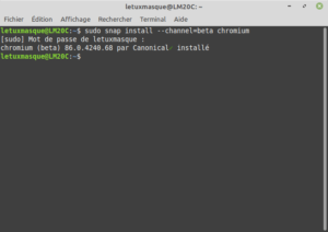 Exemple sous Linux Mint de la commande : snap install --channel=beta chromium