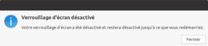 Désactivation verrouillage écran