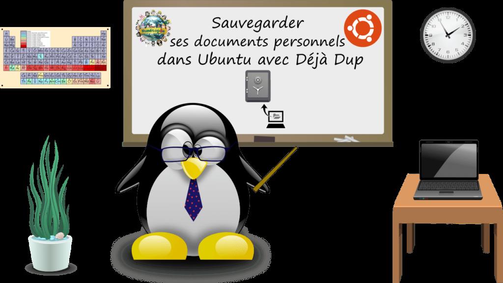 Comment sauvegarder ses documents personnels dans Ubuntu avec Déjà Dup