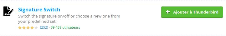 Extension Signatrure Switch pour ajouter une signature à un mail dans Thunderbird