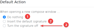 signature switch - preferences misc - default action