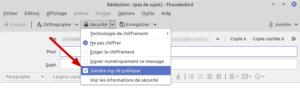 Thunderbird - Joindre clé publique dans un mail  pour permettre à votre correspondant de chiffrer les mails qu'il vous envoie