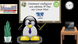 Comment configurer une adresse IP fixe sur Linux Mint